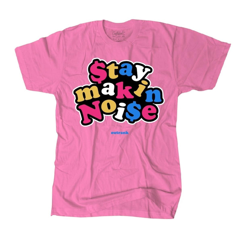Outrank-Stay Makin Noise-Pink-OR1137