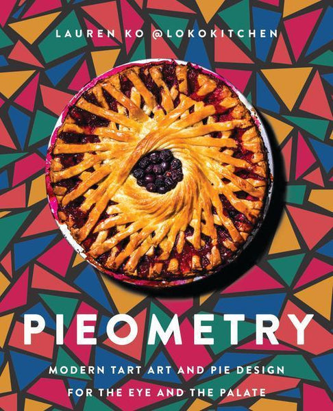 """A book cover with a pie with a spiraling lattice design against a colorful mosaic background of triangles. The cover reads """"Pieometry"""" under the pie in white letters."""