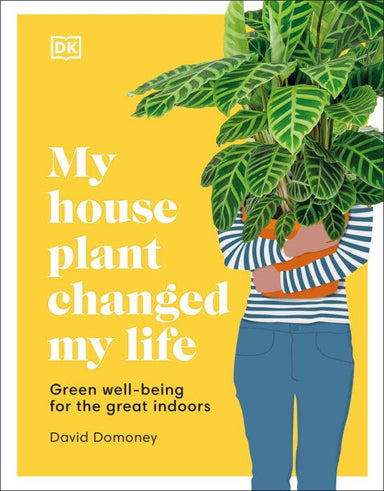 My Houseplant Changed My Life Book Penguin Random House