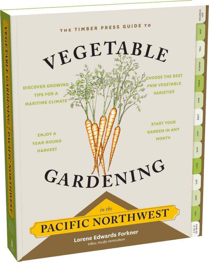 The Timber Press Guide to Vegetable Gardening in the Pacific Northwest Book Workman Publishing