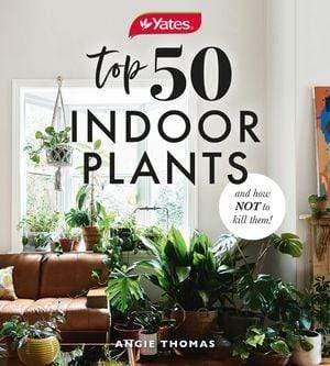 Yates Top 50 Indoor Plants And How Not To Kill Them! Book Harper Collins