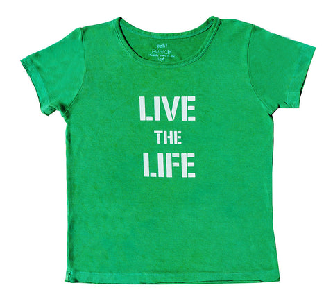 Live the Life Green Tee