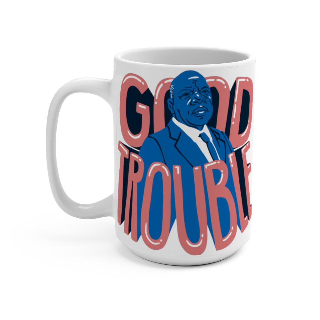 Good Trouble John Lewis Mug 15oz