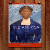 Harriet Tubman Underground Railroad National Monument by Ginnie McKnight for See America - 1