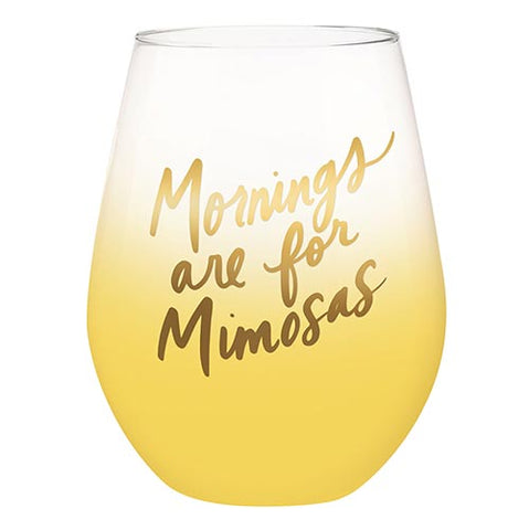 Jumbo Wine Glass - Mornings are for Mimosas