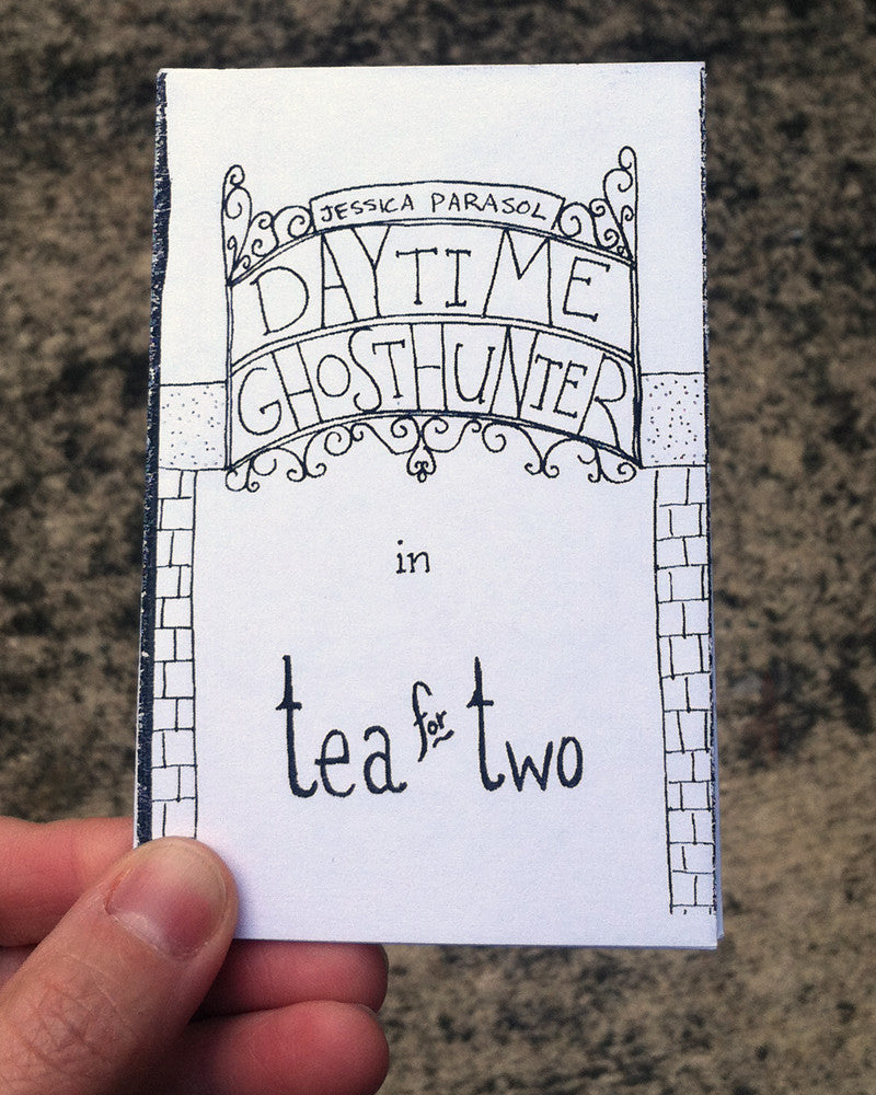 Daytime Ghosthunter - Tea for Two