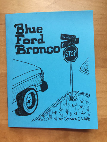Blue Ford Bronco zine