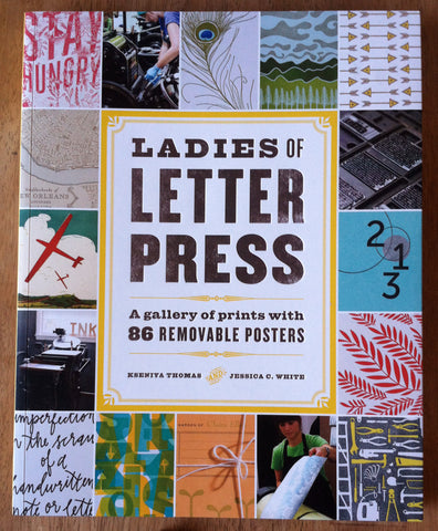 Ladies of Letterpress: A Gallery of Prints with 86 Removable Posters