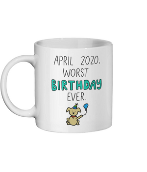 April worst ever birthday mug