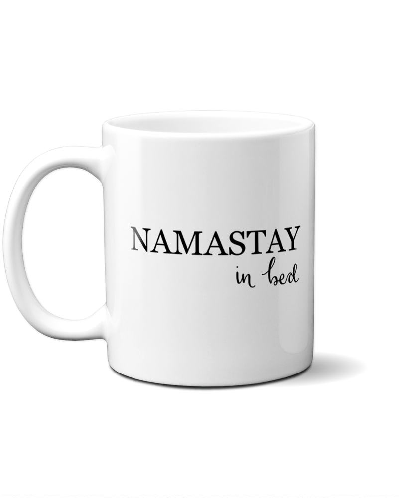 Namastay in bed mug