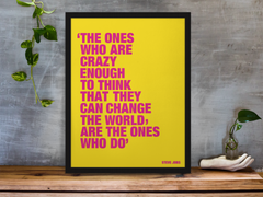Steve Jobs Crazy Ones quote as motivational art poster