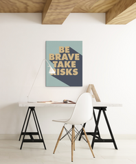 Motivational art inspired by Paulo Coehlo quote be brave take risks