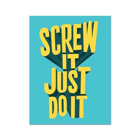 Motivational poster art inspired by Richard Branson Screw it Just do it quote. Business wall art to inspire you.