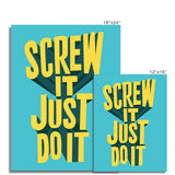 Inspirational wall art poster. Motivational qoutes inspired by screw it lets do it.