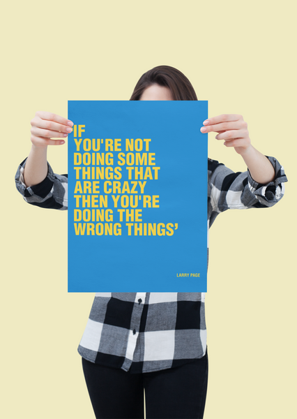 Motivational art poster inspired by google CEO Larry Page. Office Prints, Art Wall quotes.