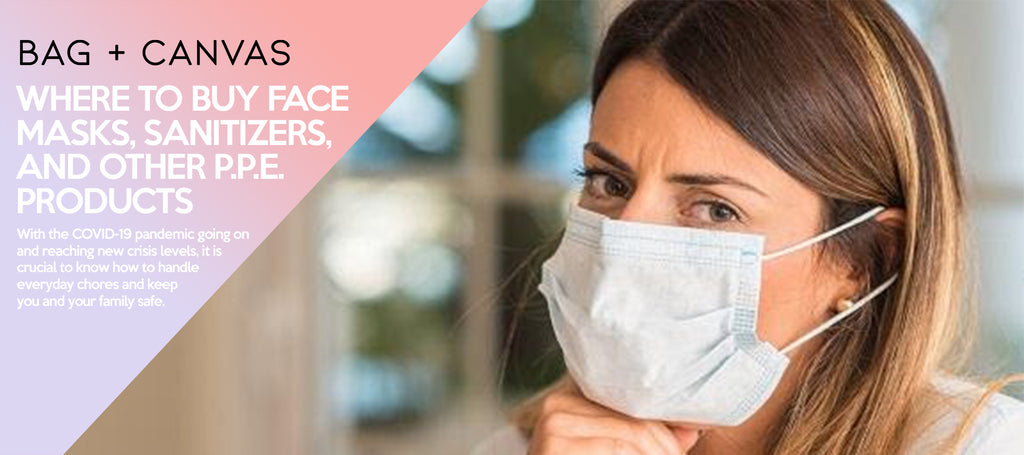 Where to Buy Face Masks, Sanitizers, and Other P.P.E. Products