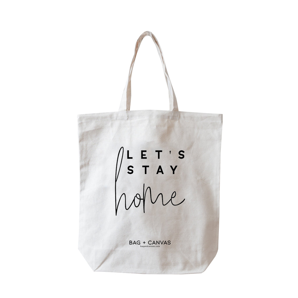 Let's Stay Home Tote Bag - BAGANDCANVAS.COM