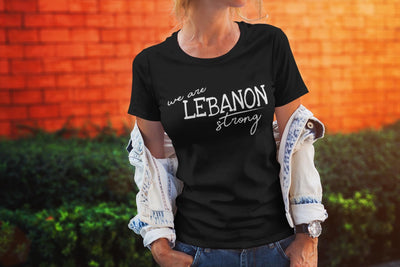 We Are Lebanon Strong T-Shirt