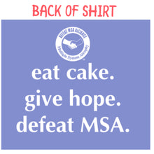 Load image into Gallery viewer, Cake4aCure Defeat MSA T-Shirt