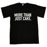 More Than Just Cake T-Shirt, Black