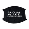 Mom Wife Entrepreneur Face Mask