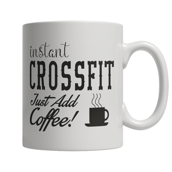 Limited Edition - Instant Crossfit Just Add Coffee! Female