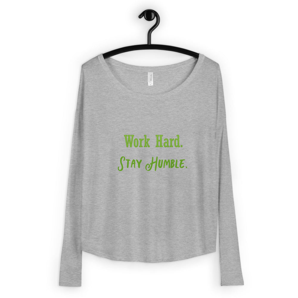 Work Hard Stay Humble Ladies' Long Sleeve Tee