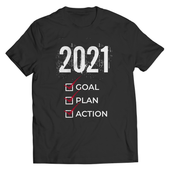 2021 Goal Plan Action - Shirt
