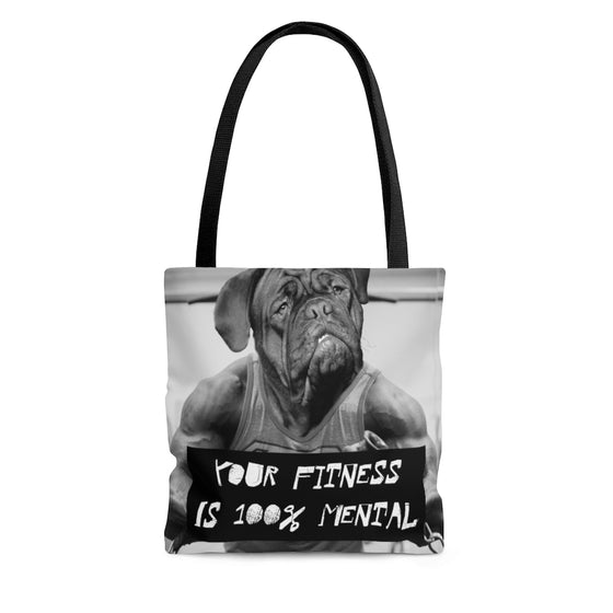 Your Fitness Is 100% Mental Tote Bag