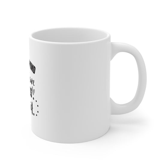 I Lost My Mind/Mug 11oz