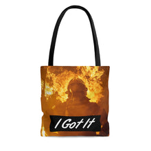 I Got It Tote Bag