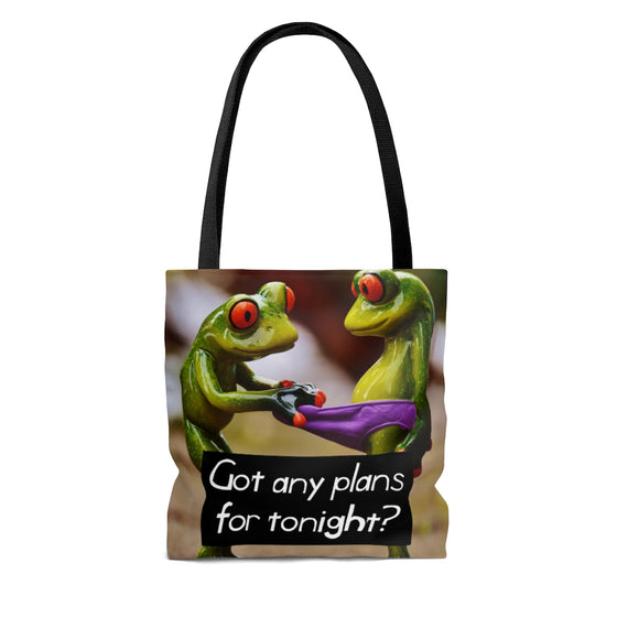 Got Any Plans For Tonight? Tote Bag