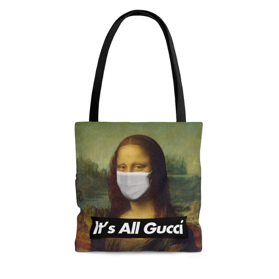 It's All Gucci Tote Bag