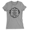 Everything That Matters Most Is At Home/Women's The Boyfriend Tee