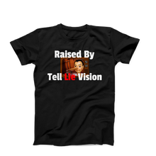 Raised By Tell Lie Vision Men's Unisex T-Shirt