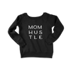 Mom Hustle/Women's Sponge Fleece Wide Neck Sweatshirt