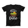 Exhale Drama Inhale Guac Men's T-Shirt