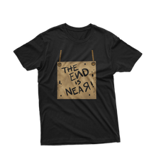 The End Is Near/Unisex Tee