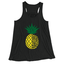 Be A Pineapple/Women's Flowy Racerback Tank