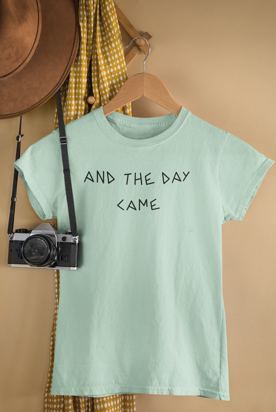 And The Day Came/Unisex Jersey Short Sleeve Tee