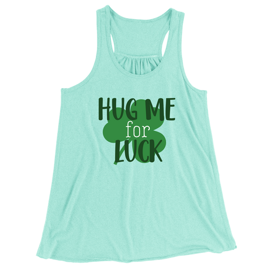 Hug Me For Luck/Women's Flowy Racerback Tank
