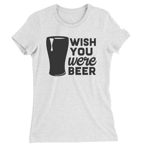 Wish You Were Beer/Women's The Boyfriend Tee