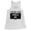 I Can And I Will Watch Me/Women's Flowy Racerback Tank