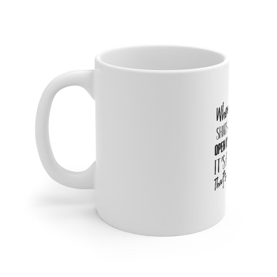When Life Shuts A Door/Mug 11oz
