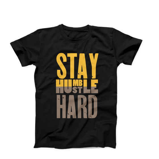Stay Humble, Hustle Hard/Unisex Tee