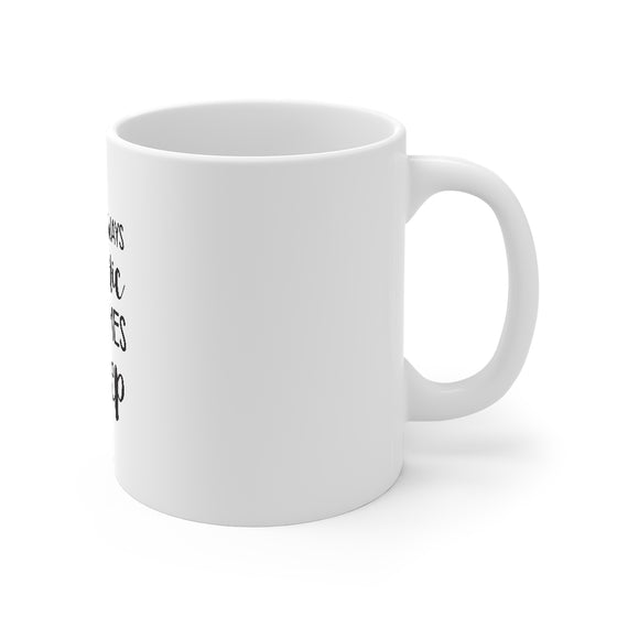I'm Not Always Sarcastic/Mug 11oz