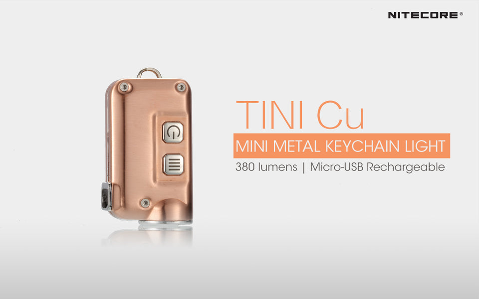 Nitecore TINI CU Copper Keychain Recharge Flashlight (380 Lumens)