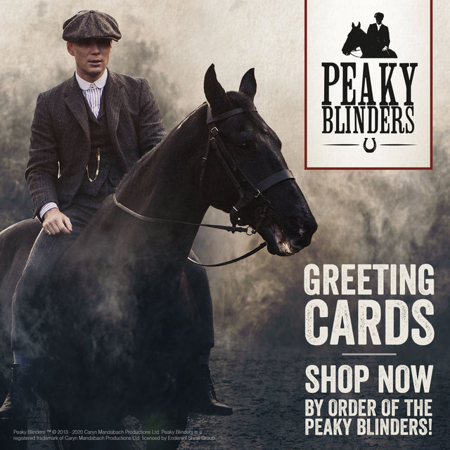 BY ORDER OF THE PEAKY BLINDERS – NEW CARD RANGE AND SPECIAL QUIZ