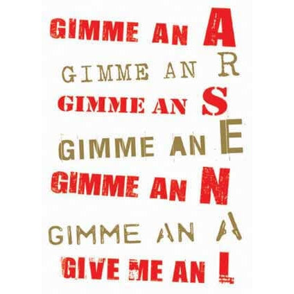 Arsenal Gimme an A... Greeting Card