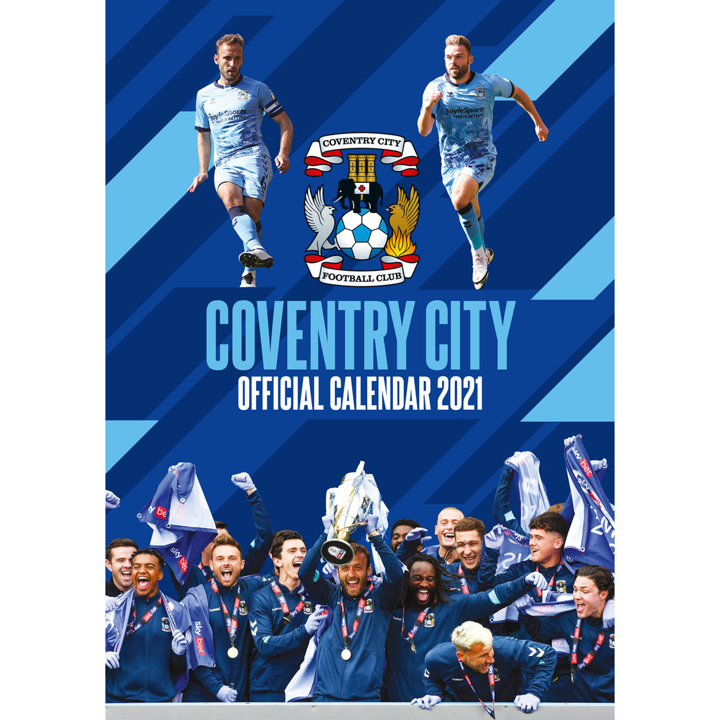 Coventry City FC 2021 A3 Wall Calendar Front